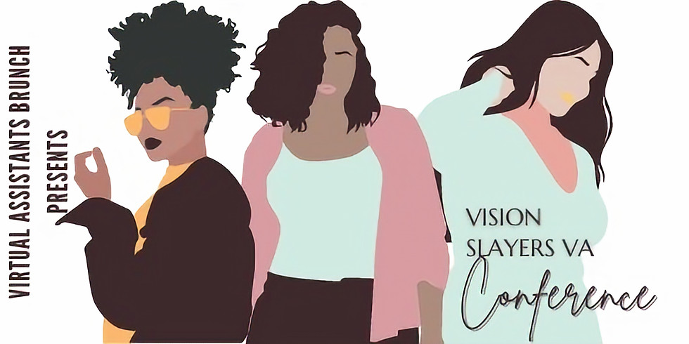 Vision Slayers Conference & Virtual Brunch