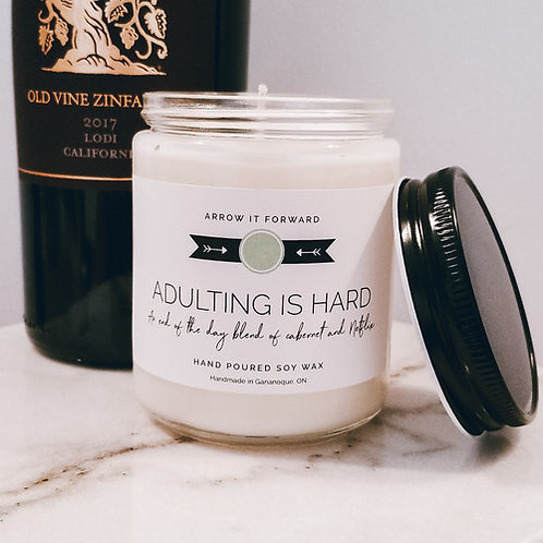 ADULTING IS HARD Soy Candle