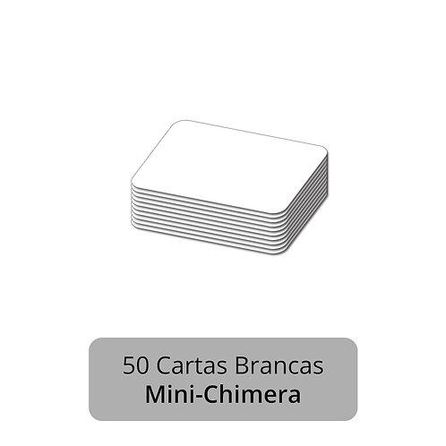 CARTA BRANCA - MINI CHIMERA