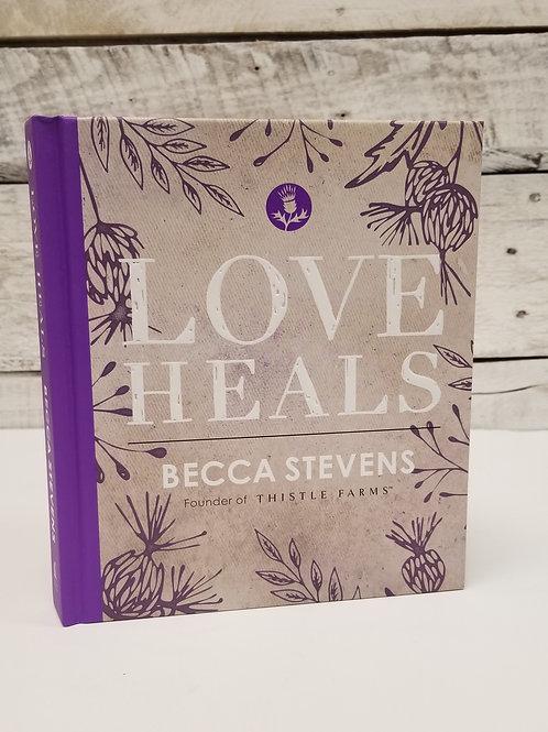 *Love Heals
