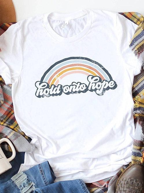 *Hold Onto Hope T-Shirt