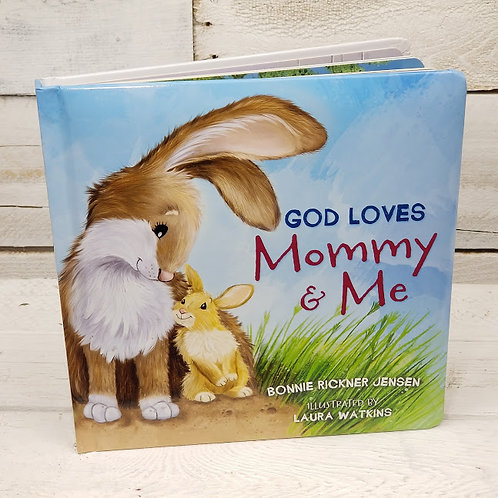 God Loves Mommy & Me