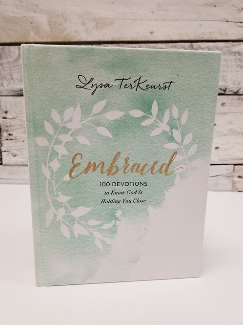 *Embraced-100 Devotions To Know God Is Holding You Close