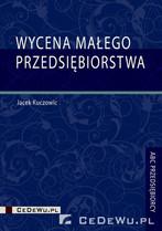 Jacek Kuczowic: Wycena małego przedsiębiorstwa