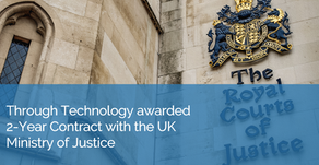 Through Technology announce a new 2-year contract with the UK Ministry of Justice