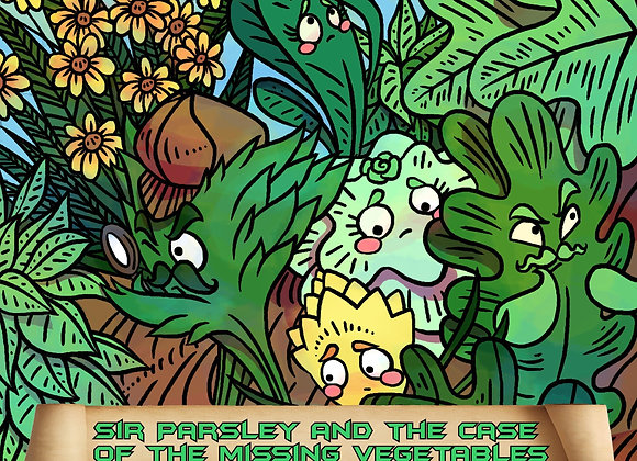 Sir Parsley and the Case of the Missing Vegetables