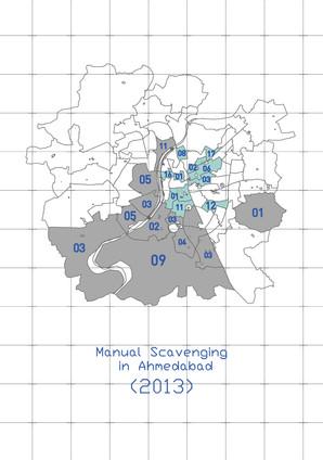 MANUAL SCAVENGING IN AHMEDABAD (2013)