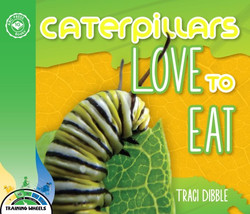 Caterpillars love to eat