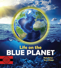 Life on the Blue Planet