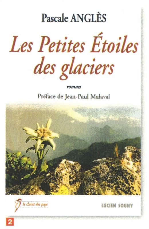 Couverture du livre Les Petites Etoiles Des Glaciers