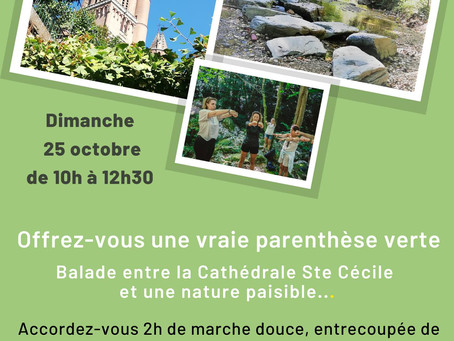 BALAD SOPHRO entre la Cathédrale Ste Cécile et une nature paisible!