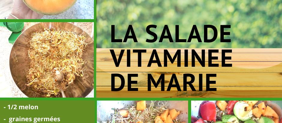 La salade vitaminée de Marie