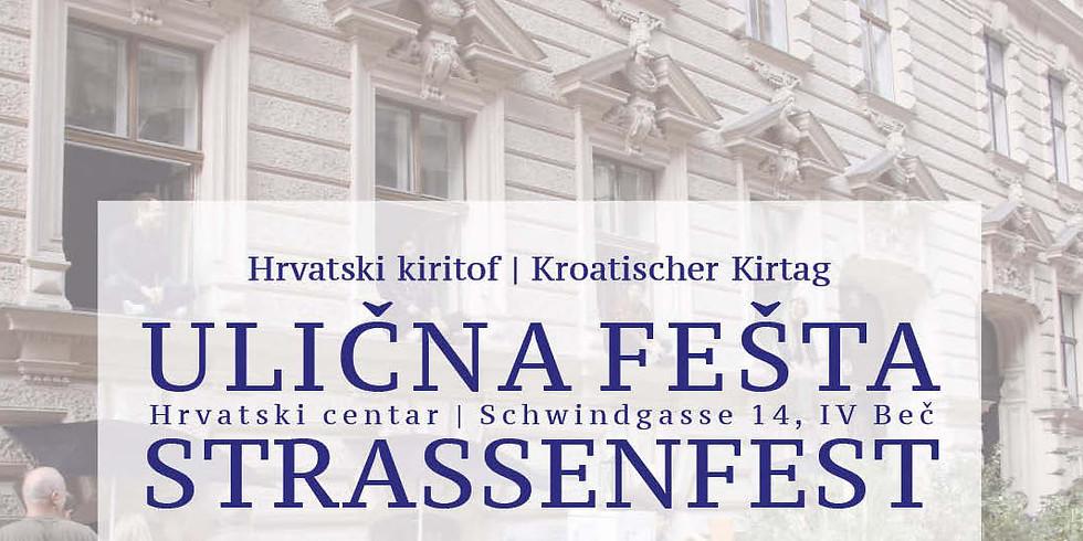 ULIČNA FEŠTA / STRASSENFEST & Hrvatski kiritof / Kroatischer Kirtag (dan 2)