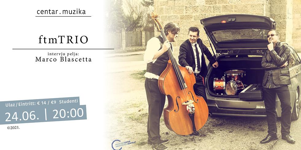 Centar.Muzika: ftm-Trio