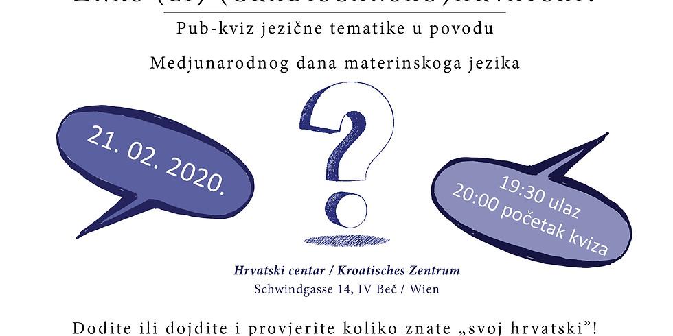 Znaš (li) (gradišćansko)hrvatski?