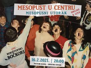 Mesopust u Centru / Faschingsdienstag - ONLINE&LIVE: Borištofski Bočkori inklusive LIVE TOMBOLA
