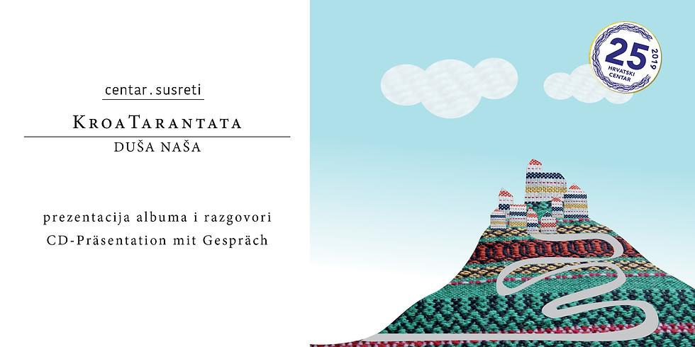 KroaTarantata - Duša naša - CD prezentacija