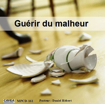 Série MP3 / 161 Guérir du malheur.