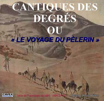 Série MP3 / 102 -Cantique des degrés. « Le voyage du pèlerin »