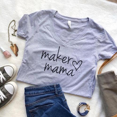 Maker Mama V-Neck Tee