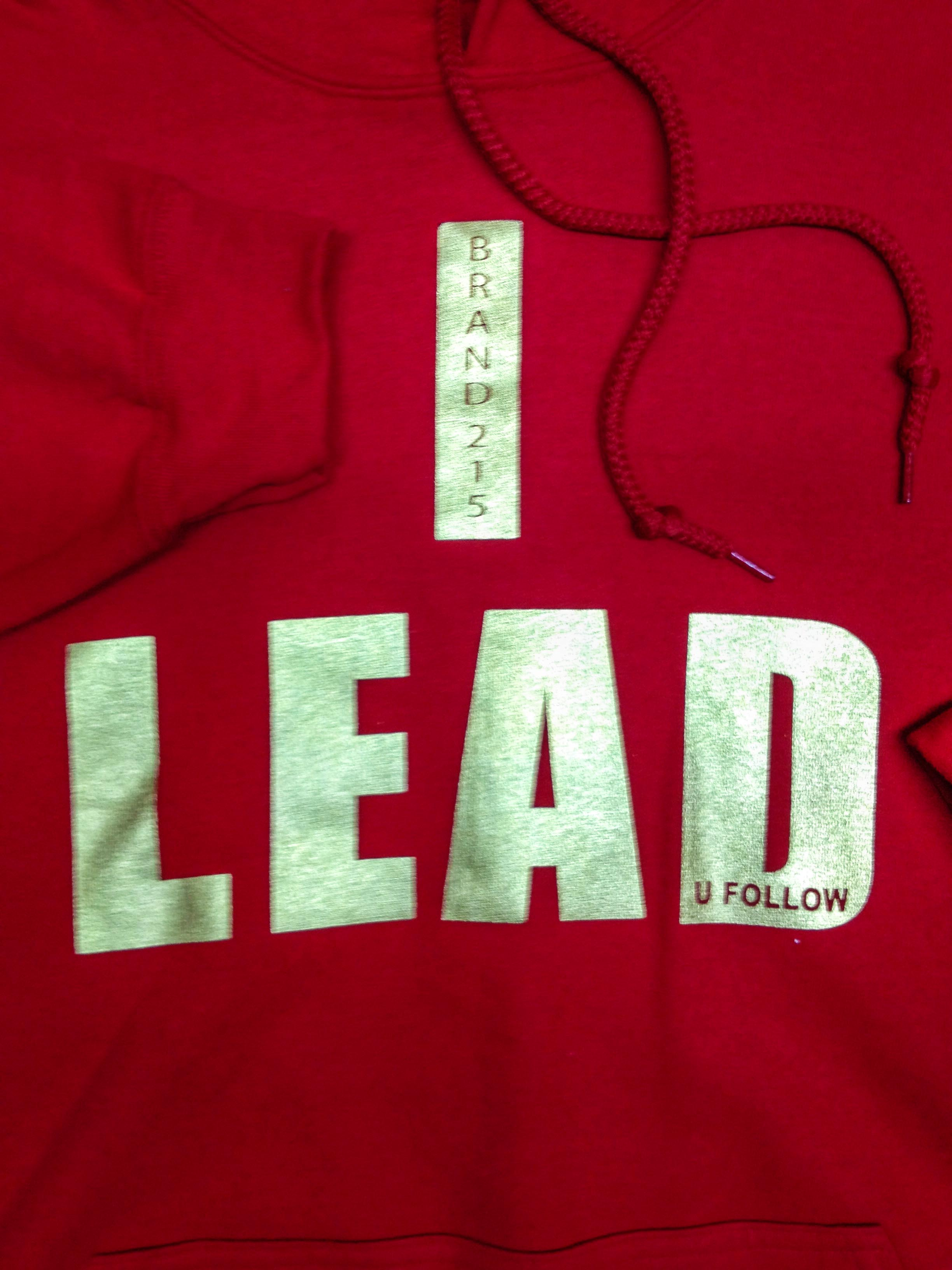 Foil I Lead, you Follow Hoodie