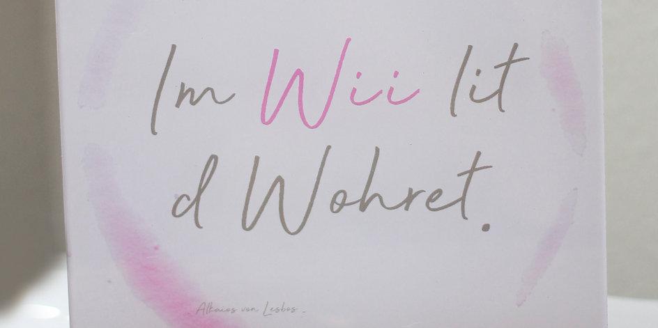 """""""Im Wii lit d Wohrhet."""" ACRYLGLAS-AUFSTELLER"""