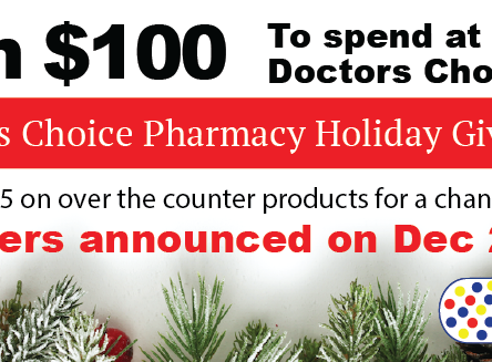 Holiday Giveaway at Doctors Choice Pharmacy!