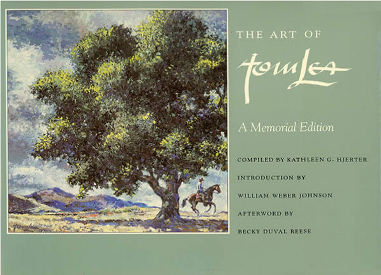 The Art of Tom Lea A Memorial Editon