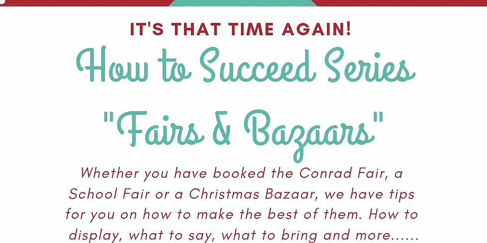 How To Succeed in Fairs & Bazaars