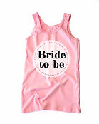 Pink Bride to be Tank