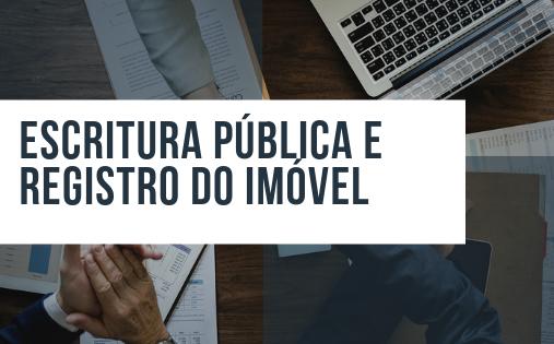 Escritura pública e registro do imóvel