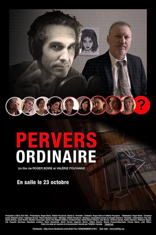 Pervers ordinaire, film de Roger Boire (