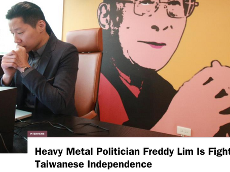 INTERVIEWS Heavy Metal Politician Freddy Lim Is Fighting for Taiwanese Independence
