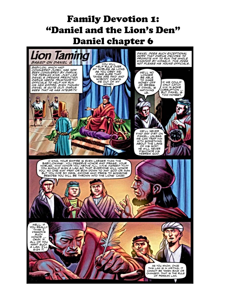 "Family Devotional 1: ""Daniel and the Lion's Den"" Daniel chapter 6 Picture is copyright to The Action Bible by David C. Cook"