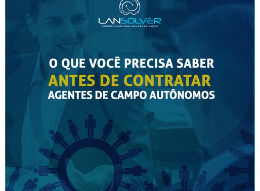 Agentes de Campo autônomos: 3 dicas para evitar problemas de gestão