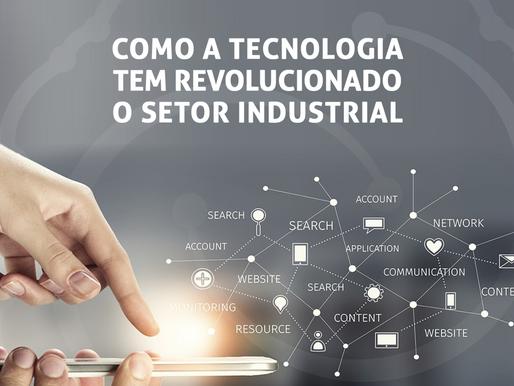 Como a tecnologia tem revolucionado o setor industrial