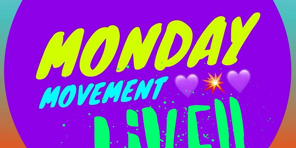 Monday Movement Live!