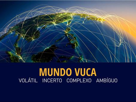 """""""Mundo Vuca"""" - Sabe o que é?!"""