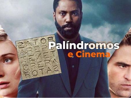 PALÍNDROMOS E CINEMA