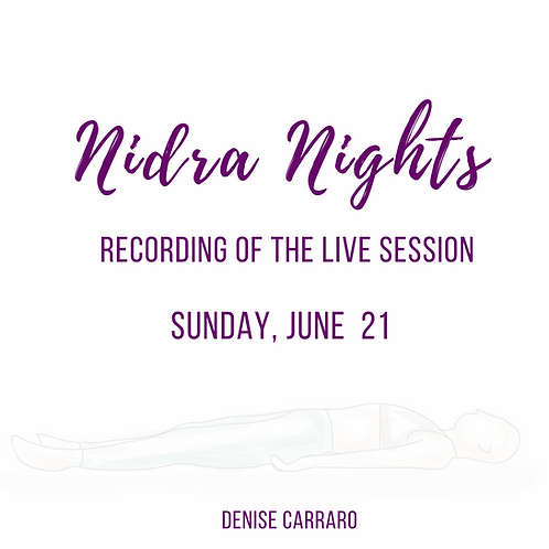 Nidra Night - 6/21 - Recording