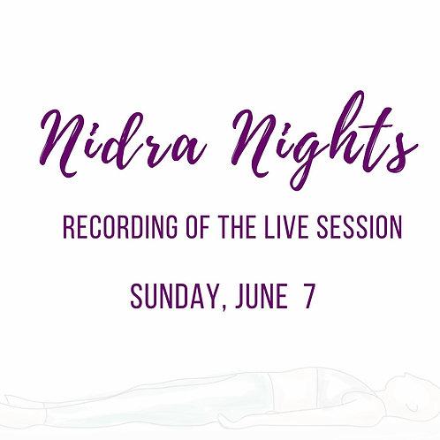 Nidra Night 6/7- Recording