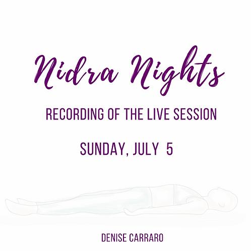 Nidra Night 7/5 - Recording