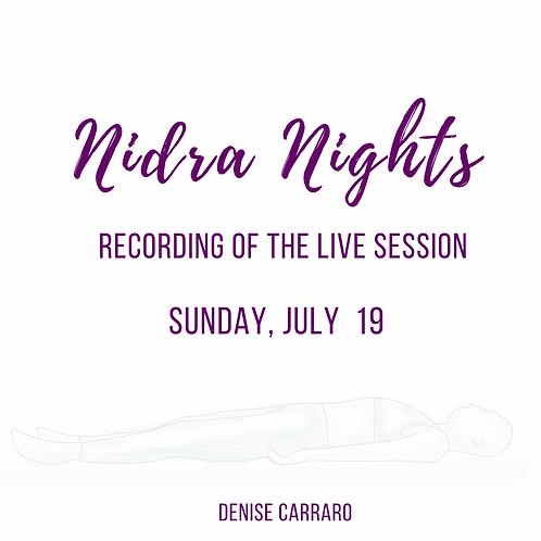 Nidra Night 7/19 - Recording