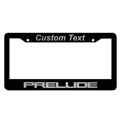 Custom Prelude Plate Frame
