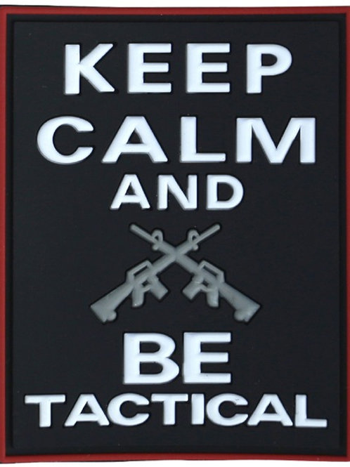Keep Calm & Be Tactical Patch