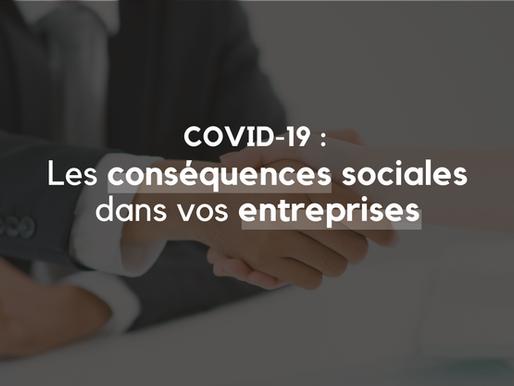 COVID_19 : Les conséquences sociales dans vos entreprises