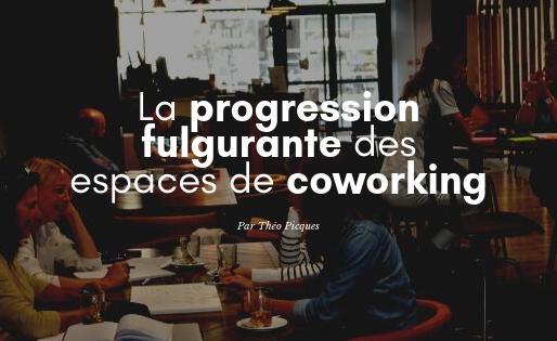 La progression fulgurante des espaces de coworking