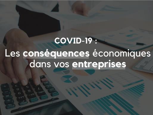 COVID_19 : Les conséquences économiques dans vos entreprises.