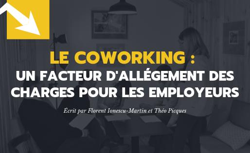 Le coworking : un facteur d'allégement des charges pour les employeurs
