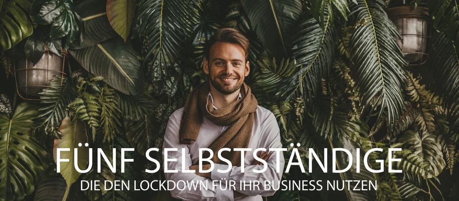 5 Selbstständige, die den Lockdown für ihr Business nutzen